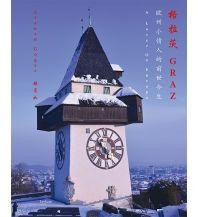 Reiseführer Ein Stadtführer zu Graz auf Chinesisch Leykam Verlag