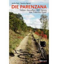Reiseführer Die Parenzana Styria Medien AG, Verlag Styria