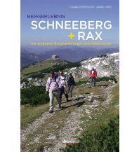 Wanderführer Bergerlebnis Schneeberg + Rax Styria Medien AG, Verlag Styria