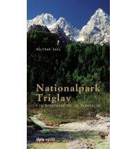Wanderführer Nationalpark Triglav - Wanderführer Styria Medien AG, Verlag Styria