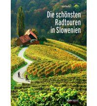 Radführer Die schönsten Radtouren in Slowenien Styria Medien AG, Verlag Styria