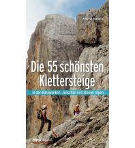 Klettersteigführer Die 55 schönsten Klettersteige in den Karawanken, Julischen und Steiner Alpen Styria Medien AG, Verlag Styria