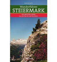Wanderführer Wanderführer Steiermark - Die weißen Gipfel Styria Medien AG, Verlag Styria