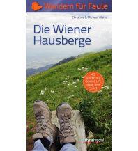 Wanderführer Die Wiener Hausberge - Wandern für Faule Styria Medien AG, Verlag Styria