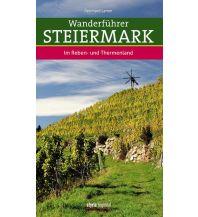 Wanderführer Wanderführer Steiermark - Das Reben- und Thermenland Styria Medien AG, Verlag Styria