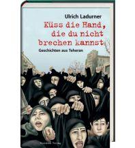 Reiseführer Küss die Hand, die du nicht brechen kannst Residenz Verlag