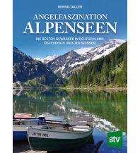 Wassersport Angelfaszination Alpenseen Leopold Stocker Verlag, Graz