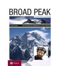 Bergerzählungen Broad Peak - Traum und Albtraum Tyrolia Verlagsanstalt