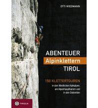 Alpinkletterführer Abenteuer Alpinklettern Tirol Tyrolia Verlagsanstalt
