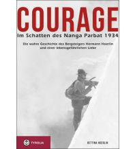 Bergerzählungen Courage. Im Schatten des Nanga Parbat 1934 Tyrolia Verlagsanstalt