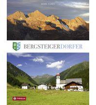 Bergerzählungen Bergsteigerdörfer Tyrolia Verlagsanstalt
