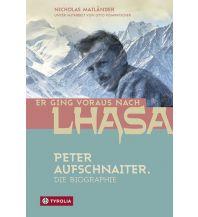 Bergerzählungen Er ging voraus nach Lhasa Tyrolia Verlagsanstalt