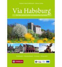 Reiseführer Via Habsburg Tyrolia Verlagsanstalt