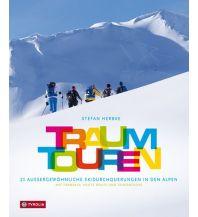 Skitourenführer Österreich Traumtouren Tyrolia Verlagsanstalt