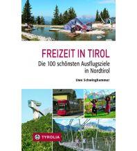 Reiseführer Freizeit in Tirol Tyrolia Verlagsanstalt