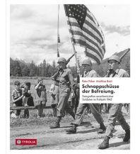 Schnappschüsse der Befreiung Tyrolia Verlagsanstalt