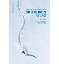 Skitourenführer Österreich Skitourenatlas Salzburg, Berchtesgaden Anton Pustet Verlag