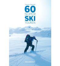 Skitourenführer Österreich 60 Super Skitouren (Salzburger Land und angrenzende Gebiete) Anton Pustet Verlag