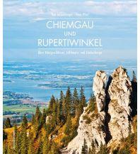 Outdoor Bildbände Chiemgau und Rupertiwinkel Anton Pustet Verlag
