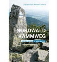 Weitwandern Nordwaldkammweg Anton Pustet Verlag