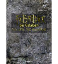 Outdoor Bildbände Felsbilder der Ostalpen Anton Pustet Verlag