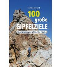Wanderführer 100 große Gipfelziele Anton Pustet Verlag