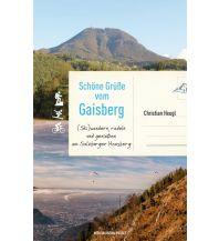 Winterwander- und Schneeschuhführer Schöne Grüße vom Gaisberg Anton Pustet Verlag