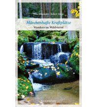 Wanderführer Märchenhafte Kraftplätze Anton Pustet Verlag