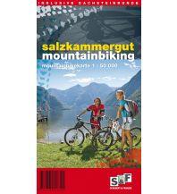 Mountainbike-Touren - Mountainbikekarten S&F Mountainbikekarte Salzkammergut (inkl. Dachsteinrunde) 1:50.000 schubert & franzke Kartographischer Verlag Ges.m.b.H.
