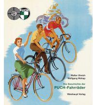 Raderzählungen Die Geschichte der PUCH-Fahrräder Herbert Weishaupt Verlag