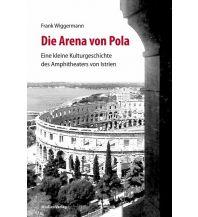 Die Arena von Pola Studienverlag