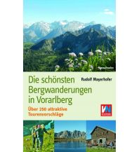 Wanderführer Die schönsten Bergwanderungen in Vorarlberg Edition Löwenzahn VerlagsGmbH