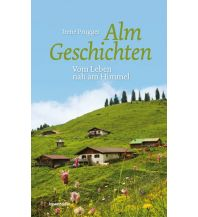 Bergerzählungen Almgeschichten Löwenzahn Verlag