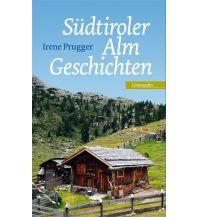 Bergerzählungen Südtiroler Almgeschichten Löwenzahn Verlag