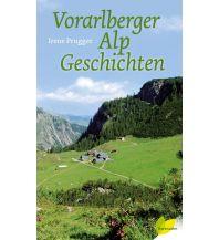 Wanderführer Vorarlberger Alpgeschichten Löwenzahn Verlag