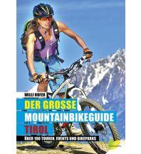 Radführer Der große Mountainbikeguide Tirol Löwenzahn Verlag