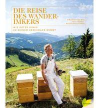 Bergerzählungen Die Reise des Wanderimkers Löwenzahn Verlag