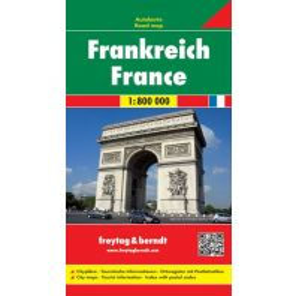 f&b Straßenkarten freytag & berndt Autokarte Frankreich 1:800.000 Freytag-Berndt und ARTARIA