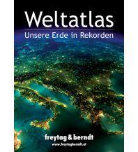 f&b Bücher und Globen Weltatlas - Unsere Erde in Rekorden Freytag-Berndt und ARTARIA