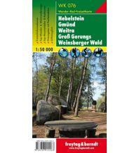 f&b Wanderkarten WK 076 Nebelstein - Gmünd - Weitra - Groß Gerungs - Weinsberger Wald, Wanderkarte 1:50.000 Freytag-Berndt und ARTARIA