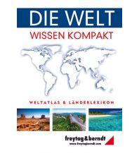 f&b Straßenkarten f&b Weltatlas & Länderlexikon - Die Welt - Wissen kompakt Freytag-Berndt und ARTARIA