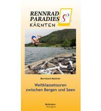 Rennradführer Rennradparadies Kärnten Hermagoras Verlag