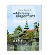 Reiseführer Auf den Spuren Klagenfurts - Hermagoras Verlag