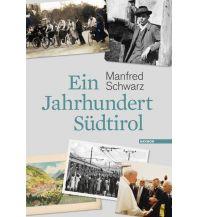 Reiseführer Ein Jahrhundert Südtirol Haymon Verlag