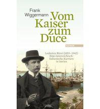 Reiselektüre Vom Kaiser zum Duce Haymon Verlag
