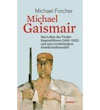 Reiseführer Michael Gaismair Haymon Verlag