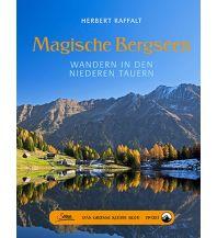 Unterwegs mit Kindern Magische Bergseen - Wandern in den Niederen Tauern Servus Red Bull Media House
