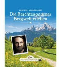 Wanderführer Das große kleine Buch 46: Die Berchtesgadener Bergwelt erleben Servus Red Bull Media House