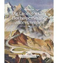 Motorradreisen Das große kleine Buch: Die Großglockner Hochalpenstraße anders erleben Servus Red Bull Media House