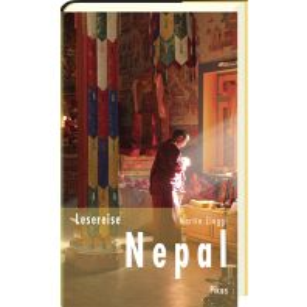 Reiseführer Picus Lesereise / Zinggl Martin - Nepal - Im Land der stillen Helden Picus Verlag